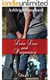 Love Lies and Pregnancy
