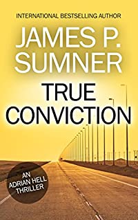 True Conviction - Adrian Hell #1 by James P. Sumner ebook deal