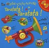 echange, troc Dawn Sirett - Cache-cache sonore Taratata ! Taratata !