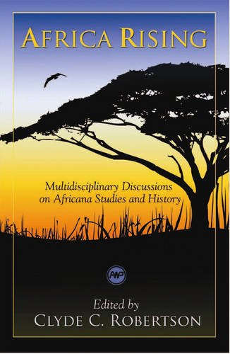 Africa Rising: Multidisciplinary Discussions on Africana Studies and History