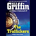 The Traffickers Audiobook by W. E. B. Griffin Narrated by Scott Brick