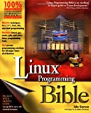 Linux Programming Bible (0764546570) by Goerzen, John