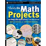 Hands-On Math Projects With Real-Life Applications: Grades 6-12 ~ Judith A. Muschla