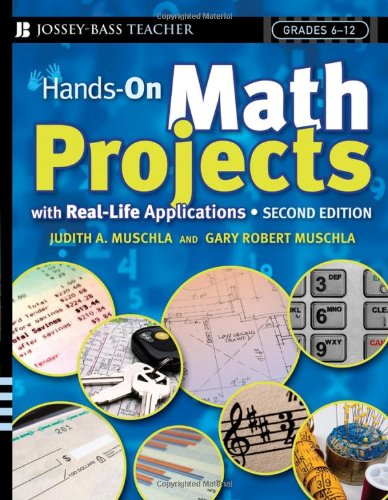 Hands-On Math Projects With Real-Life Applications:...