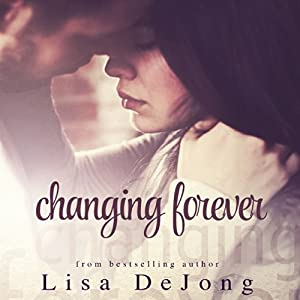 Changing Forever Audiobook