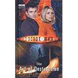Doctor Who - The Art of Destruction (New Series Adventure 11)by Stephen Cole
