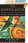 The Power Path: The Shaman's Way to S...