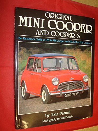 Original Mini Cooper and Cooper S: The Restorer's Guide to 997 & 998 Cooper and 970, 1071 & 1275 Cooper S (Original Mini Cooper compare prices)