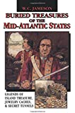 Buried Treasures of the Mid-Atlantic States