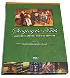 Singing the Faith Living the Lutheran…