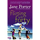 Flirting with Forty ~ Jane Porter