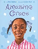Amazing Grace (Reading Rainbow Books) (0803710402) by Mary Hoffman