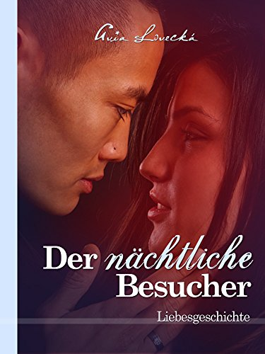 der-nachtliche-besucher-liebesgeschichte-1h-romantischer-thriller-kurzgeschichten