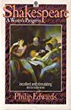 Shakespeare: A Writer's Progress (OPUS) (0192891669) by Edwards, Philip