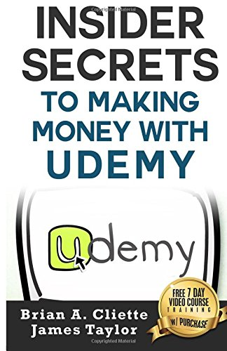 Insider Secrets To Making Money With Udemy