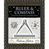 Ruler and Compass: Practical Geometric Constructions