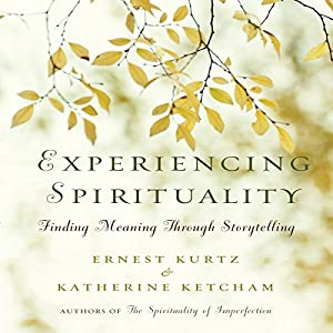 Experiencing Spirituality Audiobook