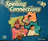 img - for Spelling Connections Grade 1 (Texas Edition) book / textbook / text book