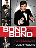 img - for Bond On Bond: Reflections On 50 Years Of James Bond Movies book / textbook / text book