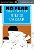 Julius Caesar (No Fear Shakespeare) [Paperback]
