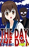 THE DAY: PART 1 (English Edition)