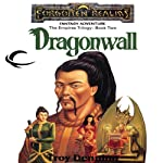 Dragonwall: Forgotten Realms: Empires Trilogy, Book 2 (       UNABRIDGED) by Troy Denning Narrated by Robin Bloodworth