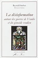 La désinformation autour des guerres de Vendée et du génocide vendéen