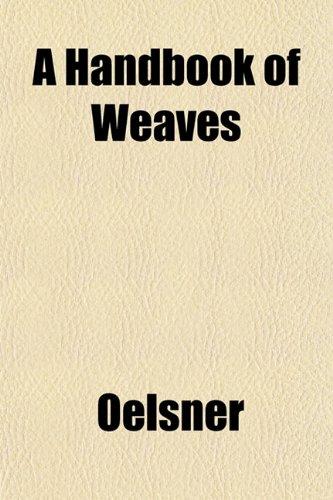 A Handbook of Weaves