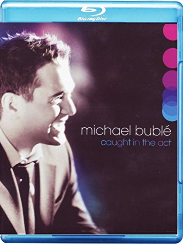 michael-buble-caught-in-the-act-blu-ray