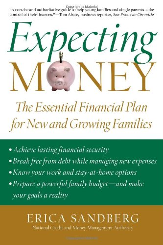 Expecting Money: The Essential Financial Plan For New And Growing Families front-970557