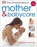 Complete Book of Mother and Babycare