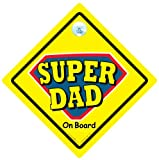 Superdad Car Sign Superdad On Board Superdad Baby on Board Sign Decal Bumper Sticker Baby Sign Baby Car Sign Dad Car Sign Daddy Car Sign Car Sticker Father Sign