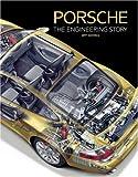 Porsche: The Engineering Story