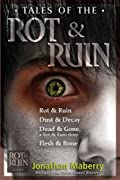 Tales of the Rot & Ruin: Rot & Ruin; Dust & Decay; Dead & Gone, a Rot & Ruin story; Flesh & Bone by Jonathan Maberry cover image