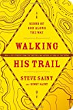 Walking His Trail: Signs of God along the Way