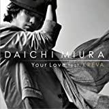 Your Love feat.KREVA(DVD付)