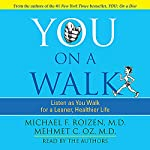 You: On a Walk | Michael F. Roizen,Mehmet C. Oz