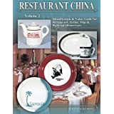 Restaurant China : Identification and Value Guide for Restaurant, Airline, Ship and Railroad Dinnerware (Volume 2)