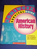 img - for Homework Survival Guide (American History) a Reference for Students and Parents book / textbook / text book