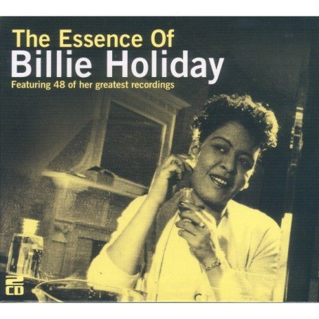 Billie Holiday - The Essence of Billie Holiday - Zortam Music