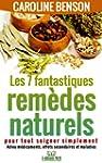 Les 7 fantastiques rem�des naturels p...