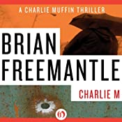 Charlie M | [Brian Freemantle]