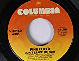 PINK FLOYD 45 RPM Don't Leave Me Now / Run Like Hell