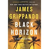 Black Horizon (Jack Swyteck Novel) ~ James Grippando
