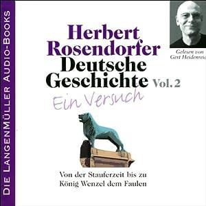 Deutsche Geschichte - Ein Versuch (Vol. 2) Hörbuch
