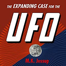 The Expanding Case for the UFO - First Edition and Association Copy (       UNABRIDGED) by Morris K. Jessup Narrated by Bruce T Harvey