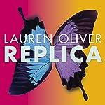 Replica | Lauren Oliver