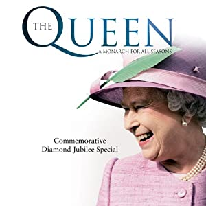 The Queen: A Monarch for All Seasons | [Michael Dean]