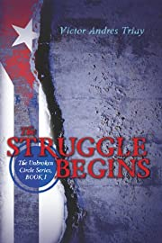 The Struggle Begins: The Unbroken Circle Series, Book I