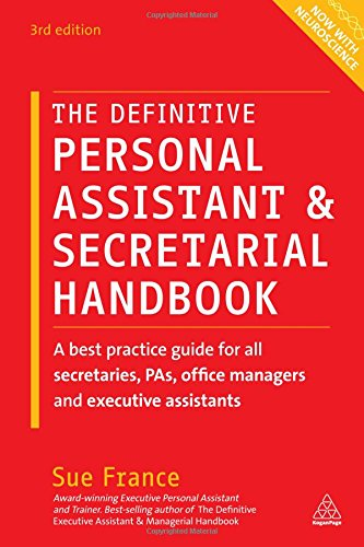 The Definitive Personal Assistant & Secretarial Handbook: A Best Practice Guide for All Secretaries, PAs, Office Managers and Executive Assistants (Business Development Assistant compare prices)